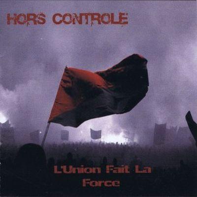 Hors Controle - L'union fait la force (LP)