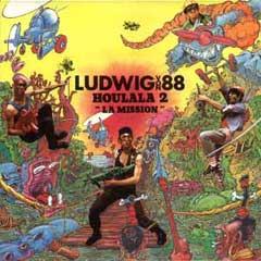 Ludwig Von 88 - Houlala 2