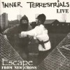 Inner Terrestrial - Escape from the new cross