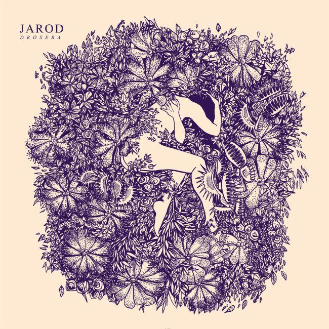 Jarod - Drosera (LP)