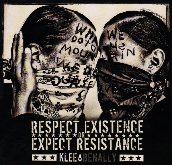 Klee Benally - Respect Existence or Expect Resistance