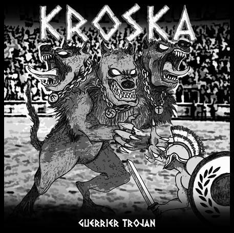 Kroska - Guerrier trojan