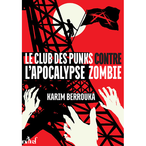 Le club des punks contre l'apocalypse zombie (Karim Berrouka)