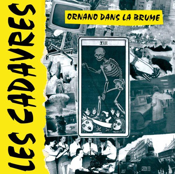 Les Cadavres - Ornano dans la brume (LP)