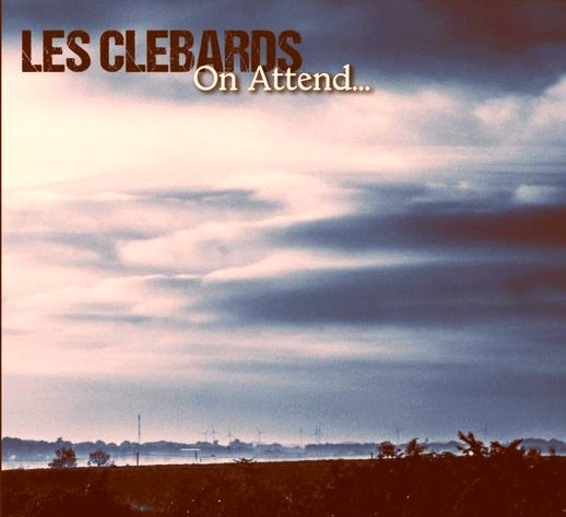 Les Clébards - On attend (LP)