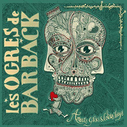 Les Ogres de Barback - Amours grises et colères rouges (2xLP)