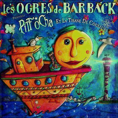 Les Ogres de Barback - Pitt Ocha et la tisane de couleurs