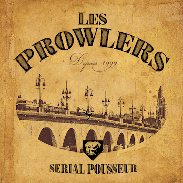 Les Prowlers - Serial pousseur (EP)