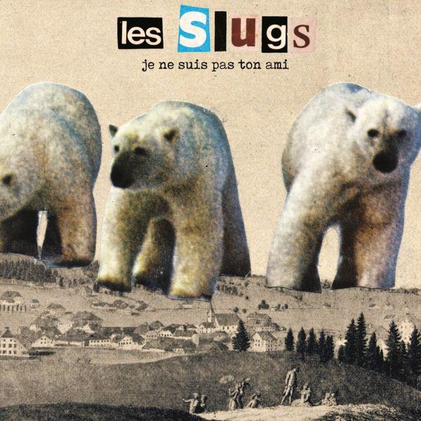 Les Slugs - Je ne suis pas ton ami (LP)