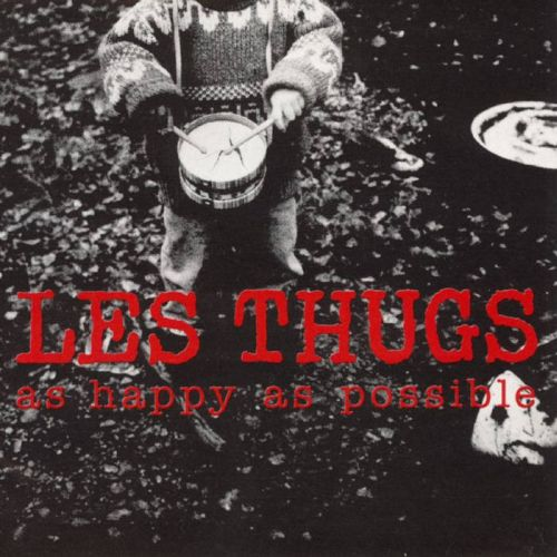Les Thugs - As happy as possible (2xLP)