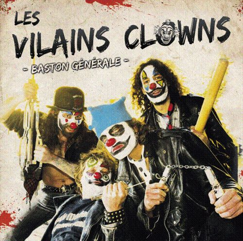 Les Vilains Clowns - Baston Générale