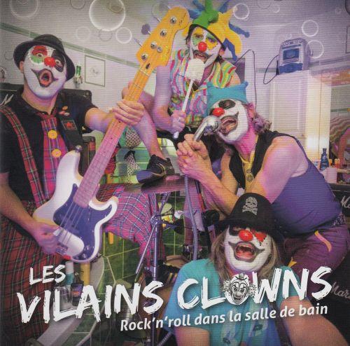 Les Vilains Clowns - Rock'n'roll dans la salle de bain