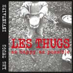 Les Thugs - As happy as possible