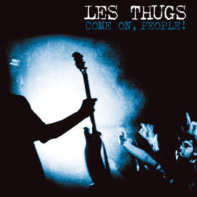 Les Thugs - Come on, people (LP)