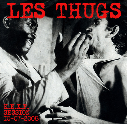 Les Thugs - K.E.X.P Session 10.07.2008