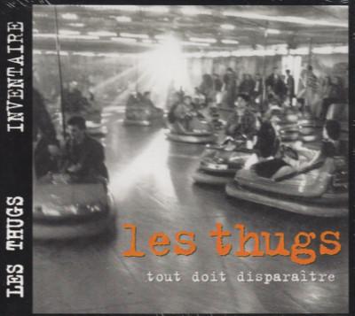 Les Thugs - Tout doit disparaitre