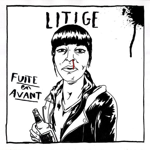 Litige - Fuite en avant (LP)