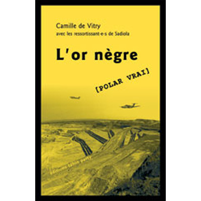 L'or nègre - Camille de Vitry