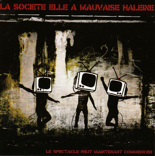La Société Elle A Mauvaise Haleine - Le spectacle peut commencer (EP)