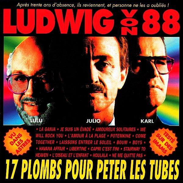 Ludwig Von 88 - 17 plombs pour péter les tubes