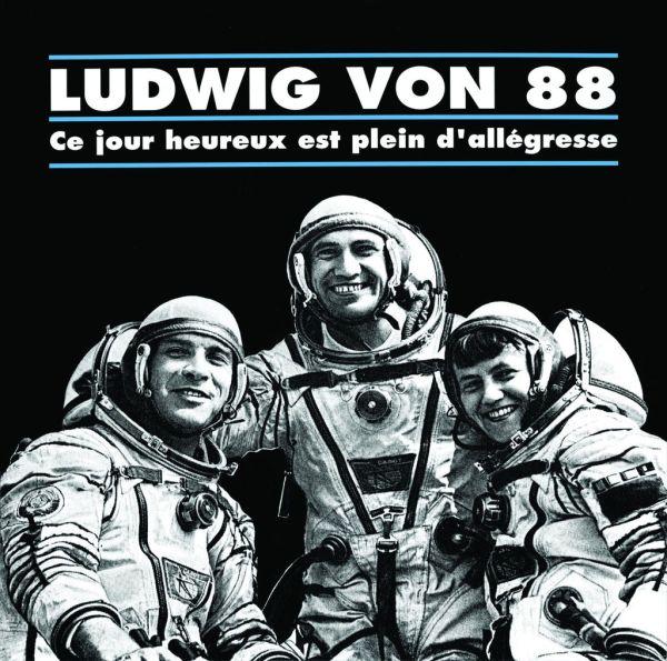 Ludwig Von 88 - Ce jour heureux est plein d'allégresse (LP)