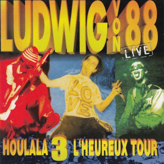 Ludwig Von 88 - Houlala 3 L'heureux tour (éd 2016)