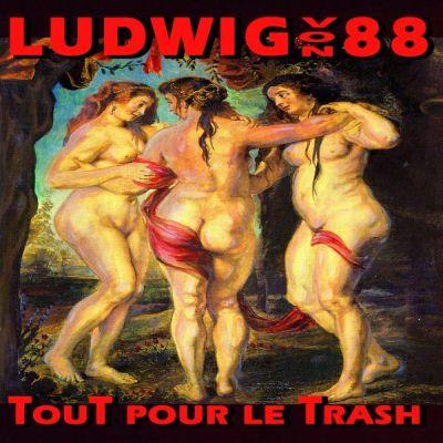 Ludwig Von 88 - Tout Pour le Trash (LP)