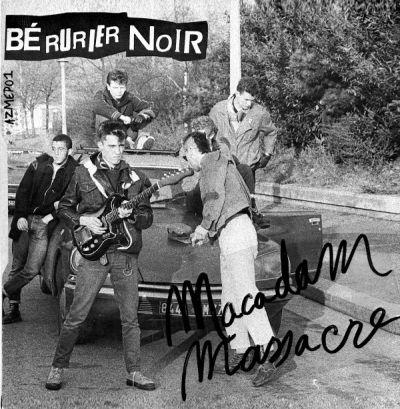Bérurier Noir - Macadam Massacre (EP)