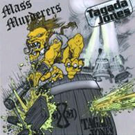 Mass Murderers / Tagada Jones - split 10""