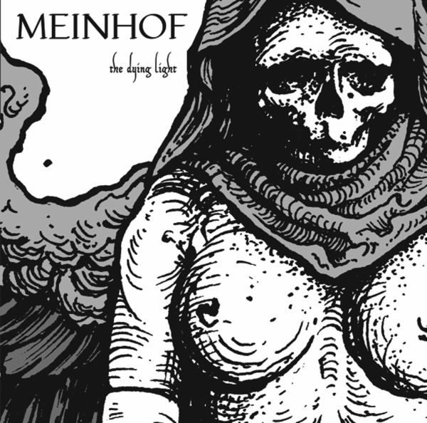 Meinhof - The dying light (LP)