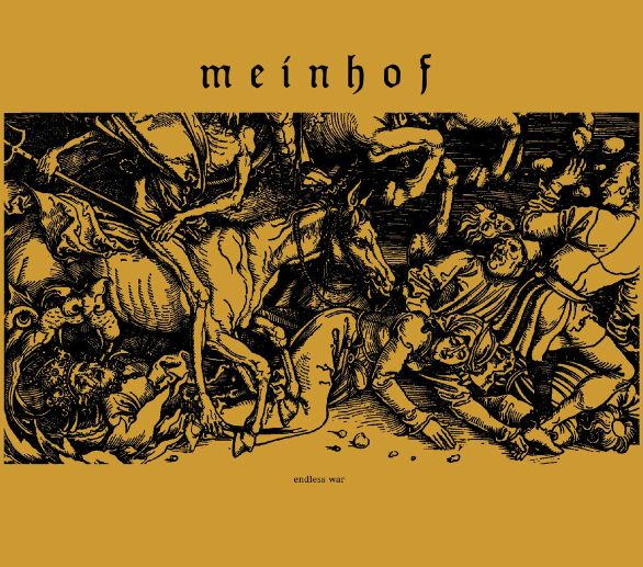 Meinhof - Endless war (LP)