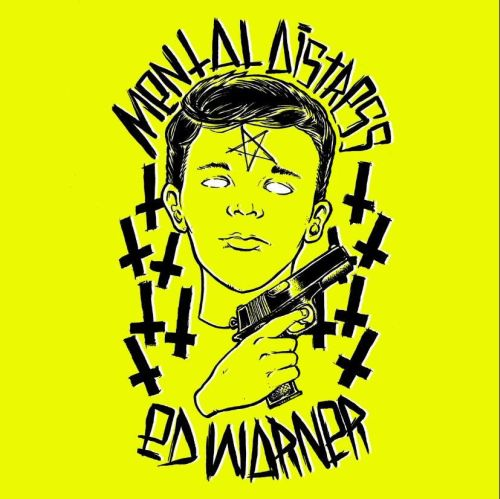 Split Mental Distress w/ Ed Warner (EP)