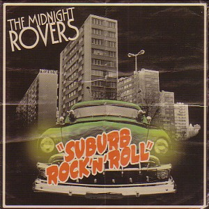 The Midnight Rovers - Suburb Rock'n'Roll