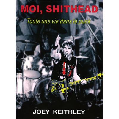 Moi, Shithead (DOA) - Joey Keithley