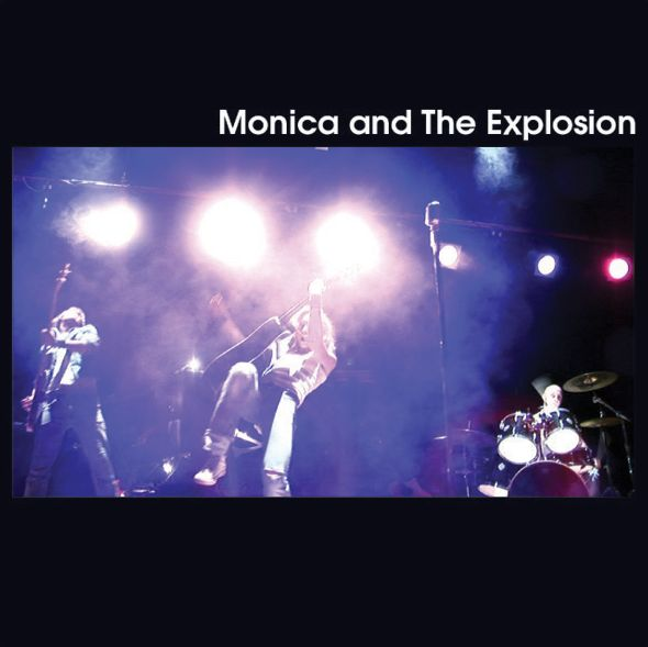 Monica and The Explosion - st