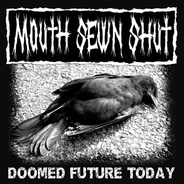 Mouth Sewn Shut - Doomed future today