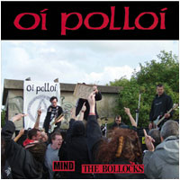 Oi Polloi - mind the bollocks 7""
