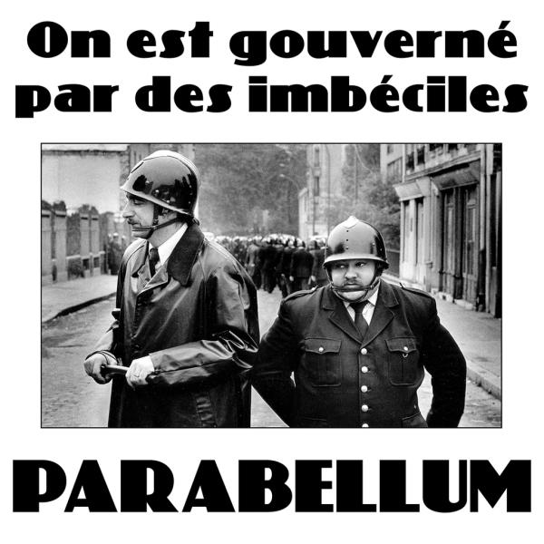Tshirt - Parabellum - On est gouverné par des imbéciles
