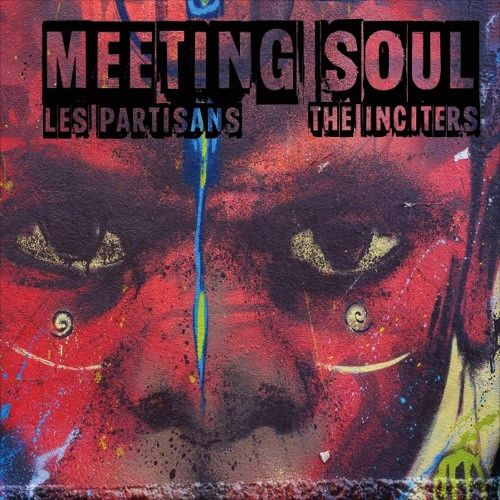 Split Les Partisans / Inciters - Meeting soul (EP)