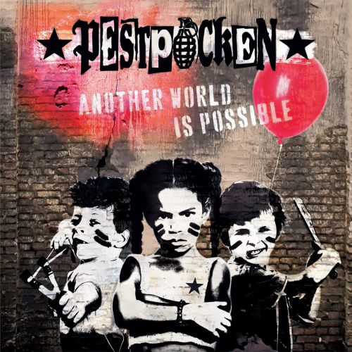 Pestpocken - Another world is possible (LP)