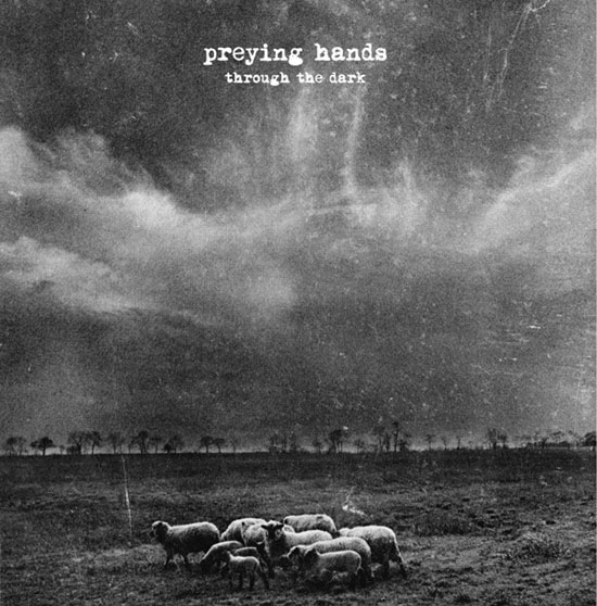 Preying Hands - Through The Dark (LP)