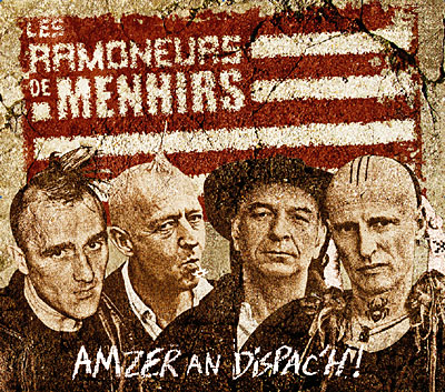Les Ramoneurs de Menhirs - Amzer an dispac'h !