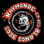 Raymonde et les blancs becs - Tout le monde à l'usine