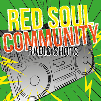 Red Soul Community - Radio shots (EP)