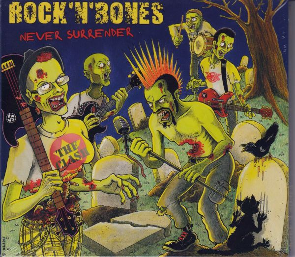 Rock\'n\'Bones - Never surrender