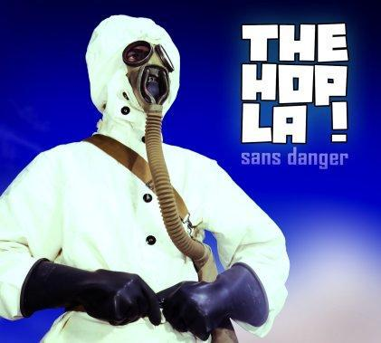 The Hop La ! - Sans Danger