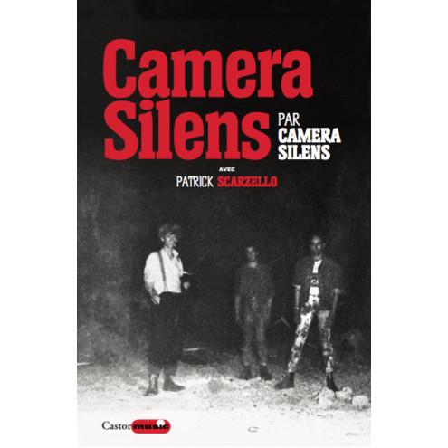 Camera Silens par Camera Silens (Patrick Scarzello)