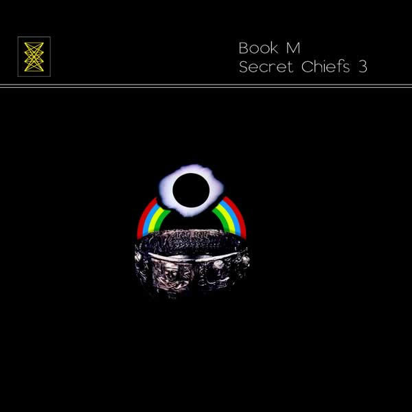 Secret Chiefs 3 - Book M