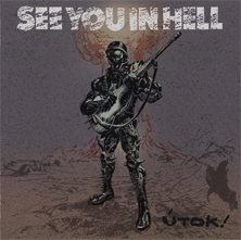 See You in Hell - Utok !