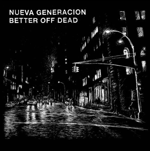 Split Better Off Dead / Nueva Generacion (EP)